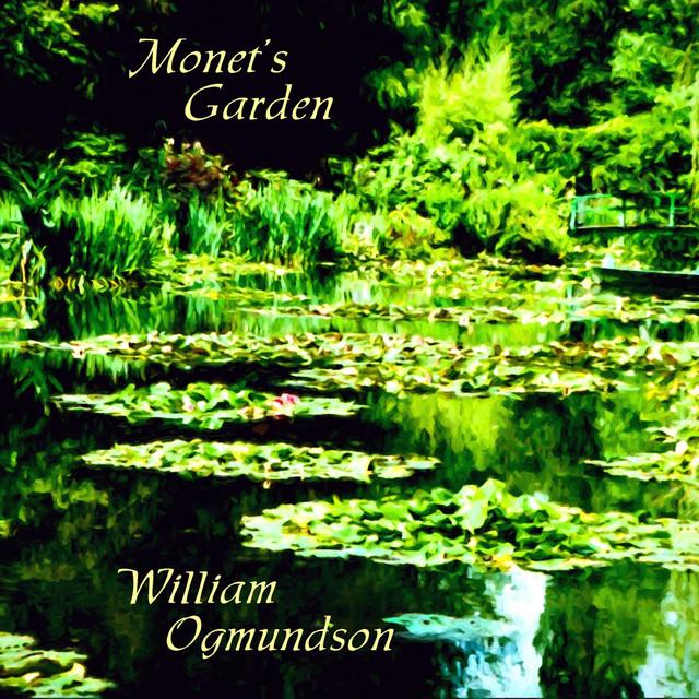William Ogmundson – Monet's Garden (Spotify)
