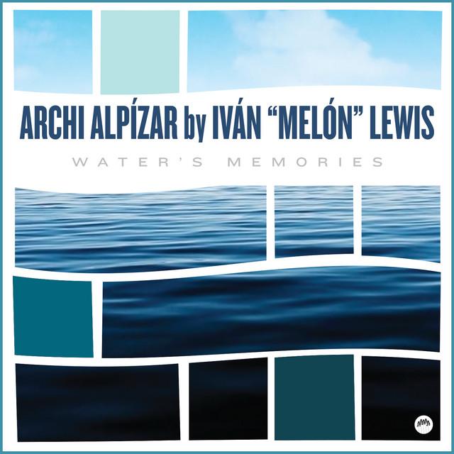 "Archi Alpízar, Ivan ""Melón"" Lewis – Each Day I Think of Her (Spotify)"