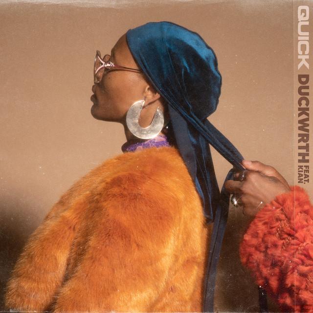 Duckwrth, KIAN – Quick (Spotify)
