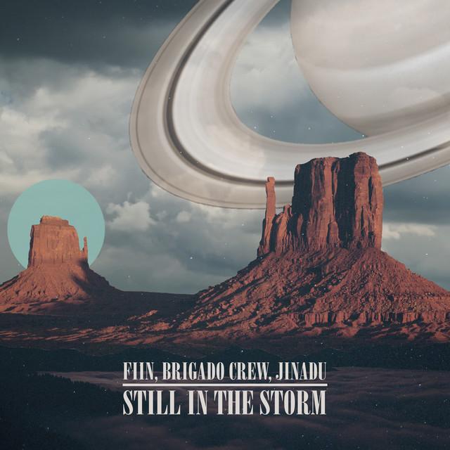 Fiin, Brigado Crew, Jinadu – Still In The Storm (Spotify)