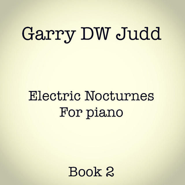 Garry DW Judd – Electric Nocturne No. 17 (Spotify)