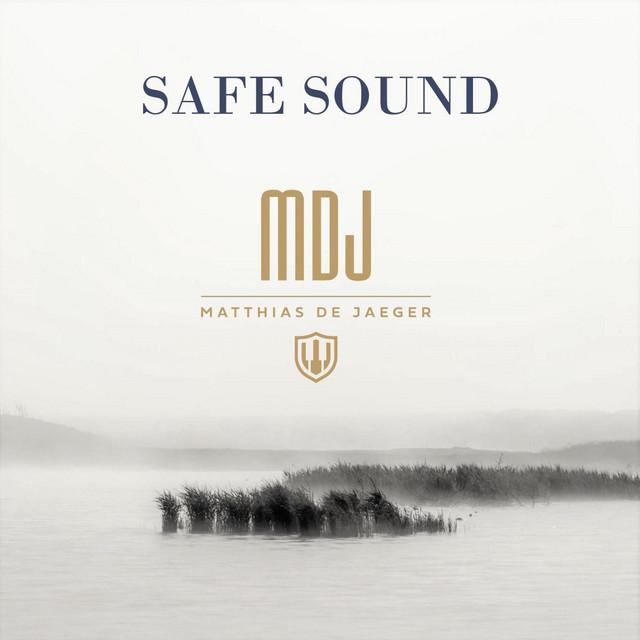 MDJ Matthias De Jaeger, Matthias De Jaeger – Safe Sound (Spotify)