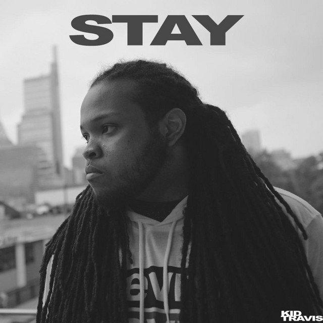 Kid Travis – Stay (Don't Go) (Spotify)