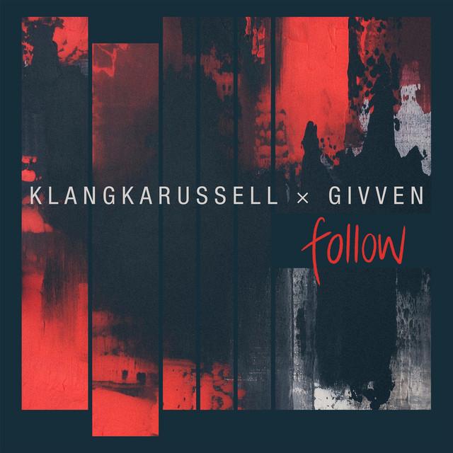 Klangkarussell – Follow (Spotify)