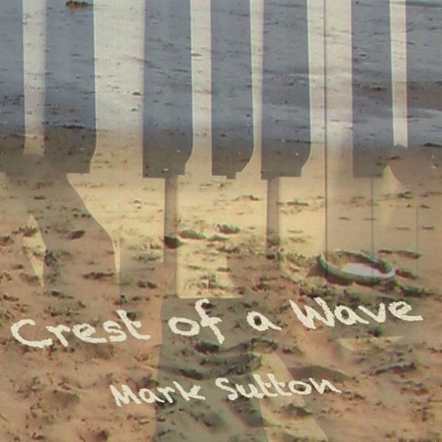 Mark Sutton – Crest of a Wave (Spotify)