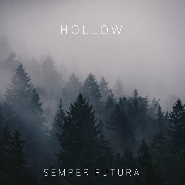 Semper Futura – Hollow (Spotify)