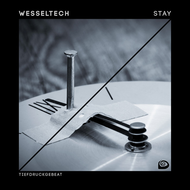 Wesseltech – Stay – Edit (Spotify)