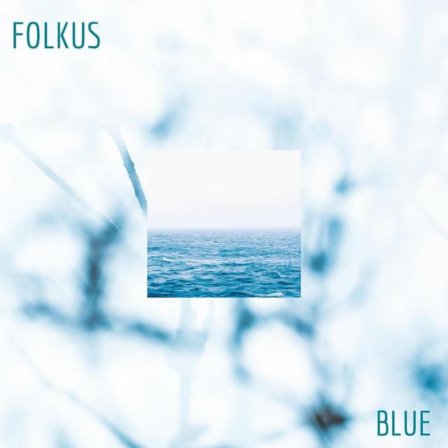 Folkus – Blue (Spotify)