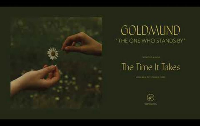 """Goldmund - """"The One Who Stands By"""" (Video)"""