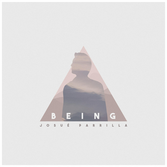 Josué Parrilla – Being (Spotify)