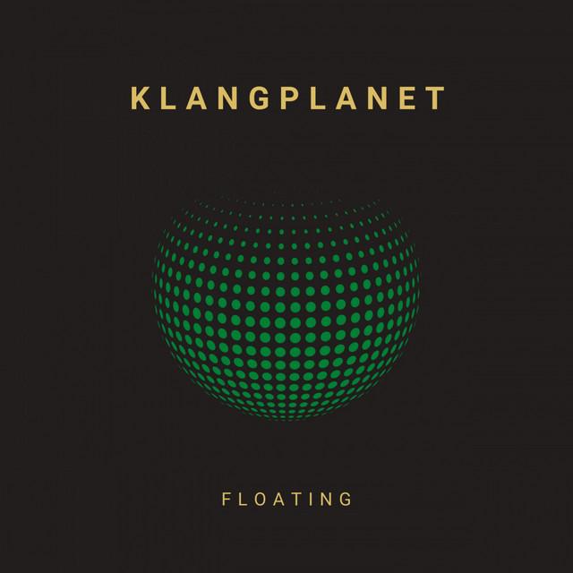 KLANGPLANET – Floating (Spotify)