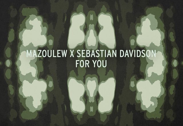 Mazoulew - For You (Spotify)