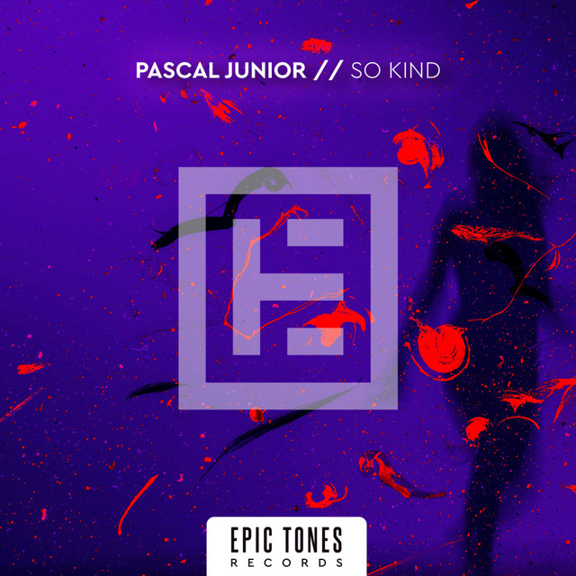 Pascal Junior – So Kind (Spotify)