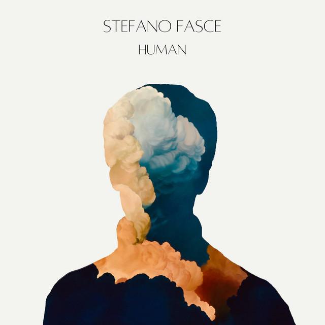 Stefano Fasce – Human (Spotify)