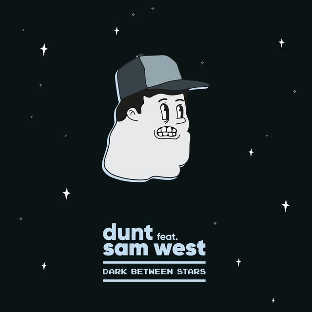 Dunt – Dark Between Stars (Spotify)