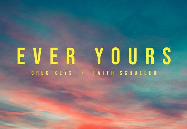 Greg Keys - Ever Yours (Spotify)