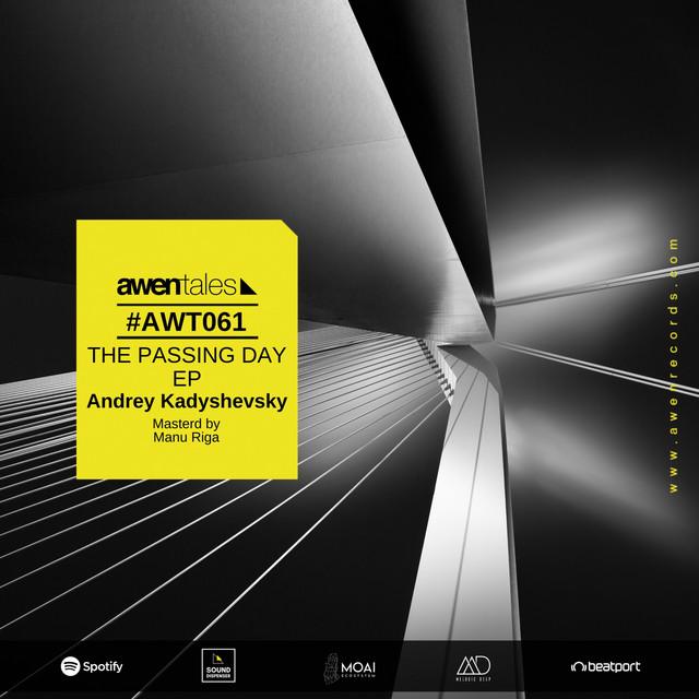 Andrey Kadyshevsky – Dawn With You (Spotify)