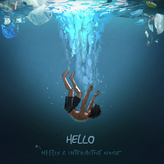 Neelix x Interactive Noise – Hello (Spotify)