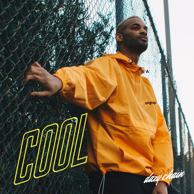 Dazy Chain – Cool (Spotify)