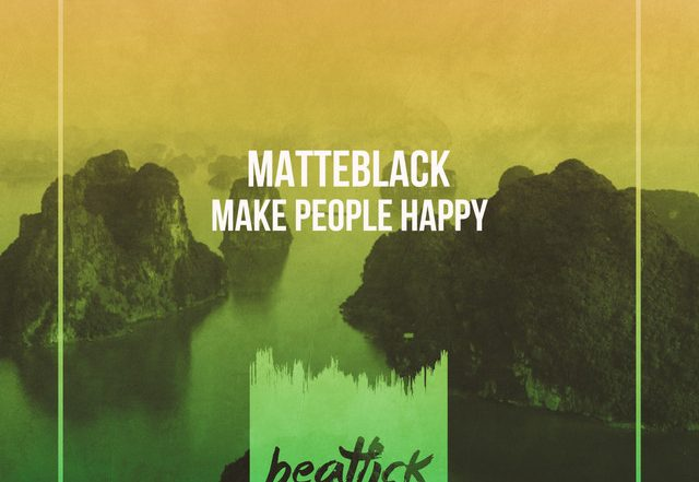Matteblack - Make People Happy (Spotify), House music genre, Nagamag Magazine