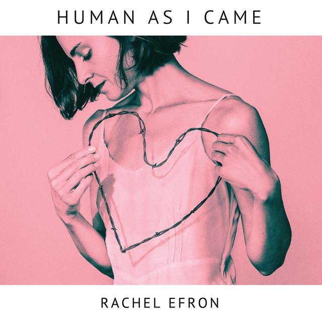 Rachel Efron – I Changed My Mind, I Want You (Spotify)