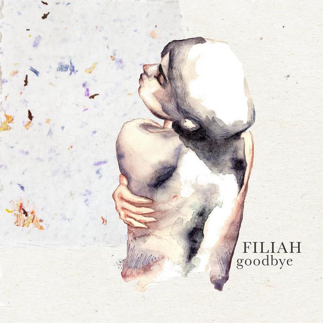 Filiah – Goodbye (Spotify)