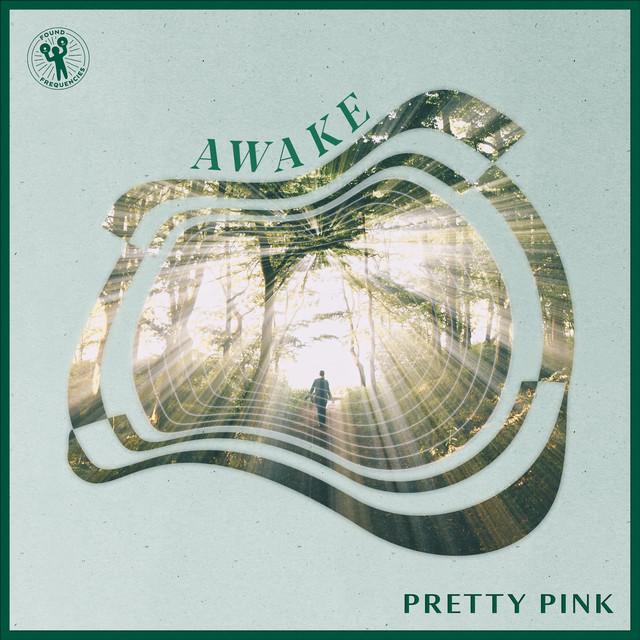 Pretty Pink – Awake (Spotify)