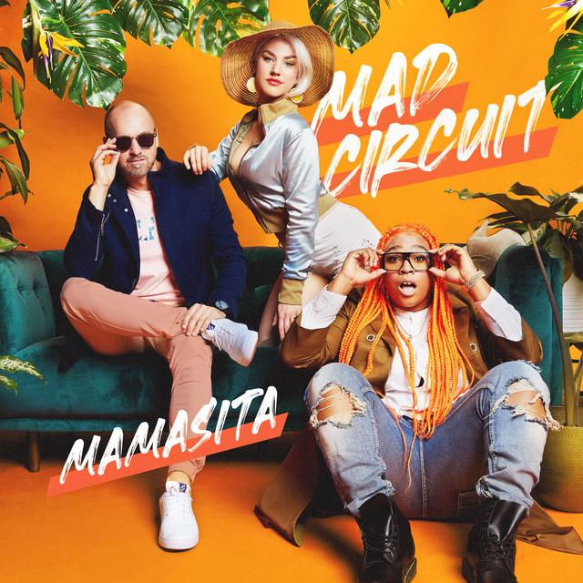 Mad Circuit, LG (TEAM GENIUS), Sereda – MAMASITA (Spotify)