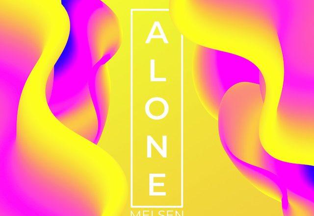Melsen - Alone (Spotify), House music genre, Nagamag Magazine