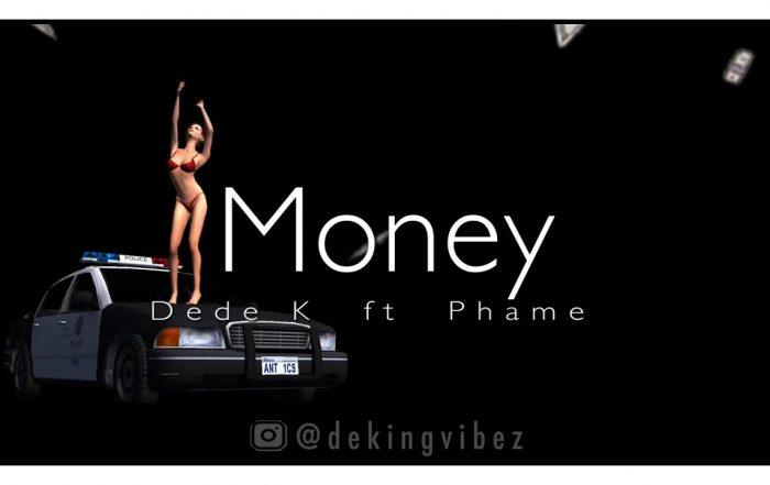 Dede K ft Phame - Money (Video), Pop music genre, Nagamag Magazine