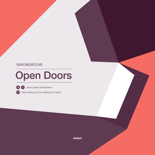 Saxongroove – Open Doors (Spotify)