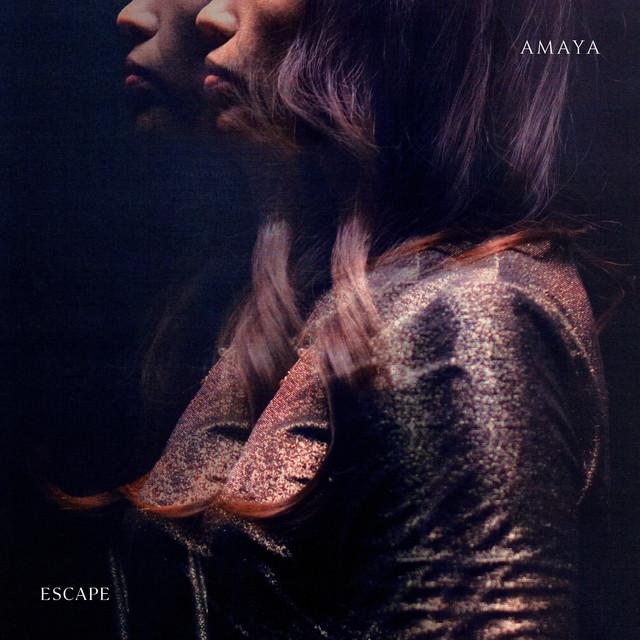 Amaya – Escape (Spotify)