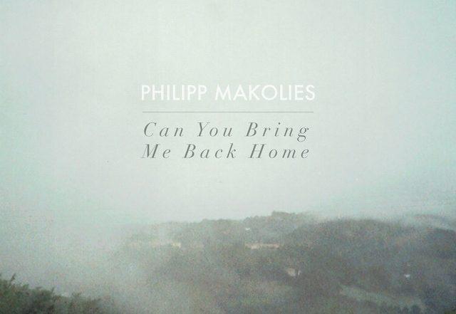 Philipp Makolies - Can You Bring Me Back Home (Spotify), Rock music genre, Nagamag Magazine