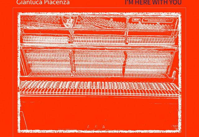Gianluca Piacenza - I'm Here with You (Spotify), Neoclassical music genre, Nagamag Magazine
